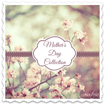 Mother'sDayCollection_LaCanasteriaAd